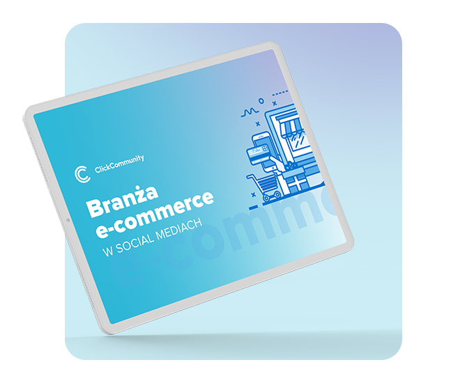 Raport o branży e-commerce w social mediach